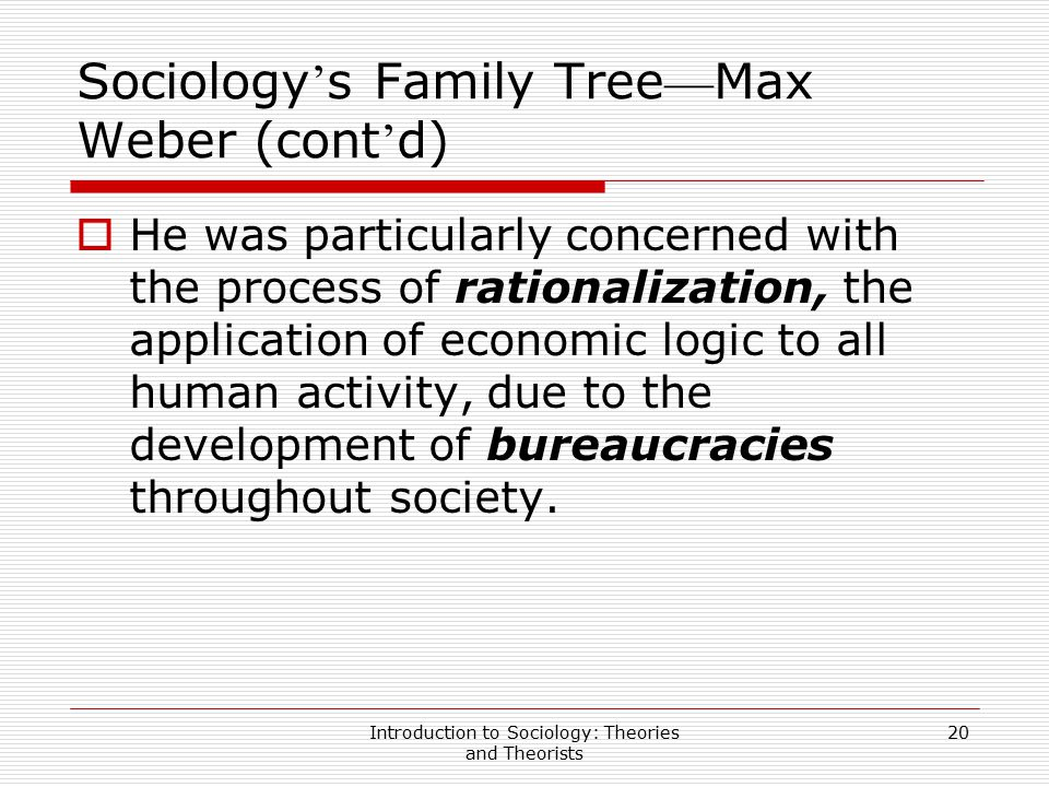 Sociology's Family Tree—Max Weber (cont'd)
