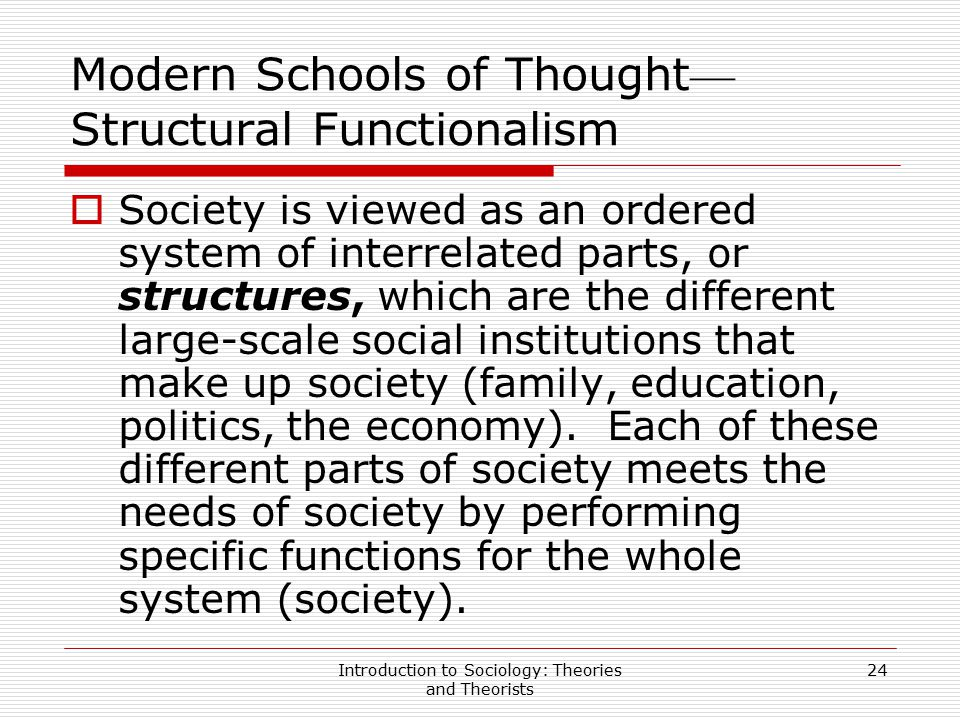 Modern Schools of Thought—Structural Functionalism
