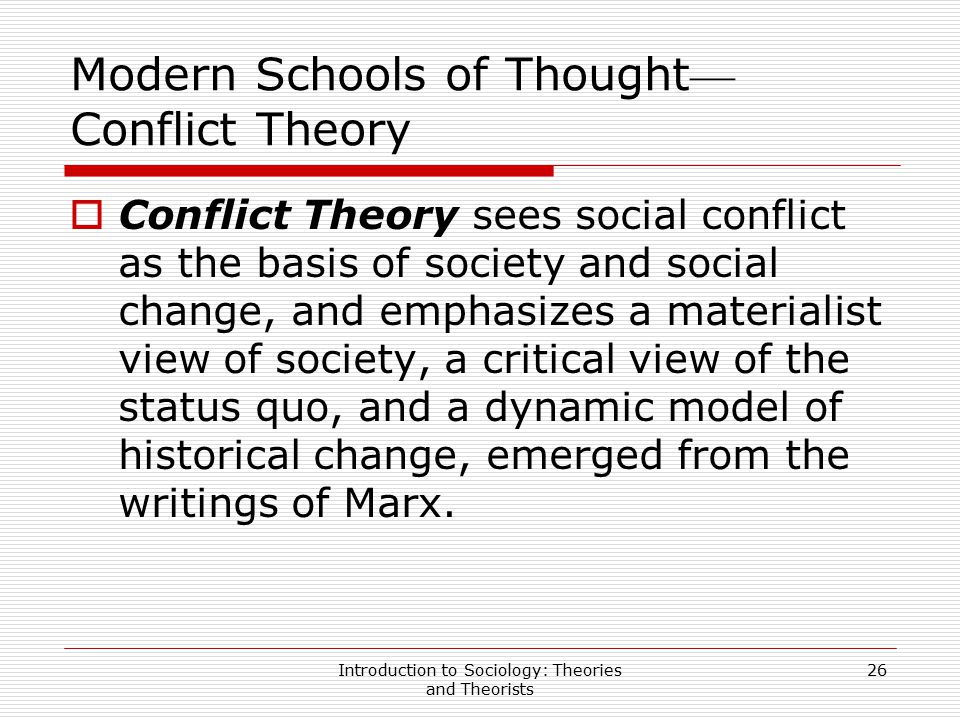 Modern Schools of Thought—Conflict Theory