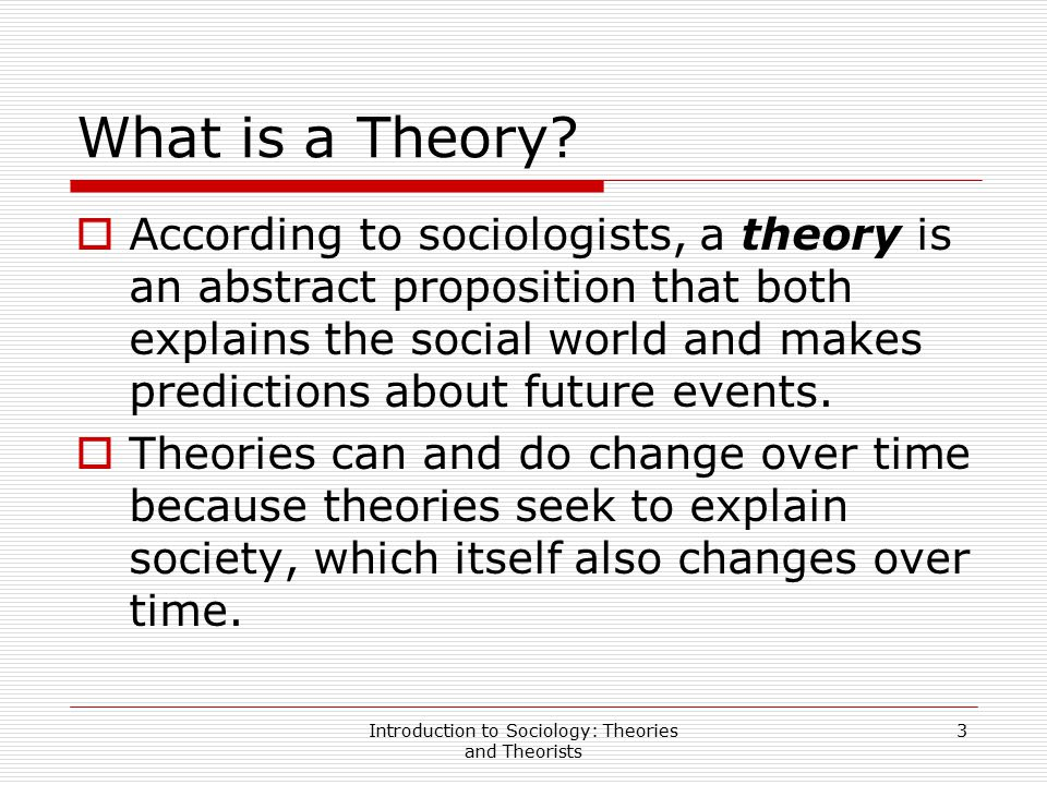 Introduction to Sociology: Theories and Theorists