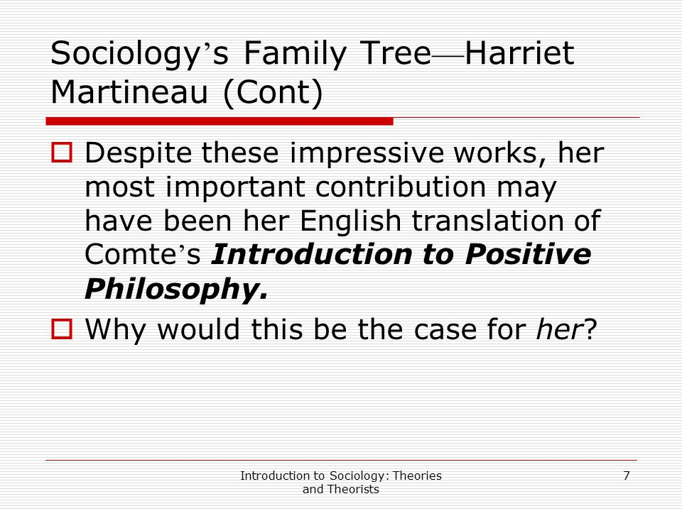 Sociology's Family Tree—Harriet Martineau (Cont)
