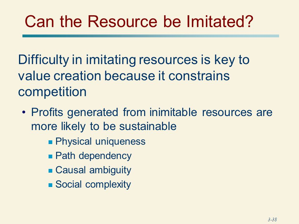 Can the Resource be Imitated