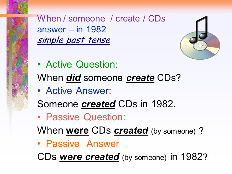 When / someone / create / CDs answer – in 1982 simple past tense