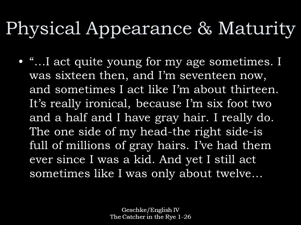 Physical Appearance & Maturity