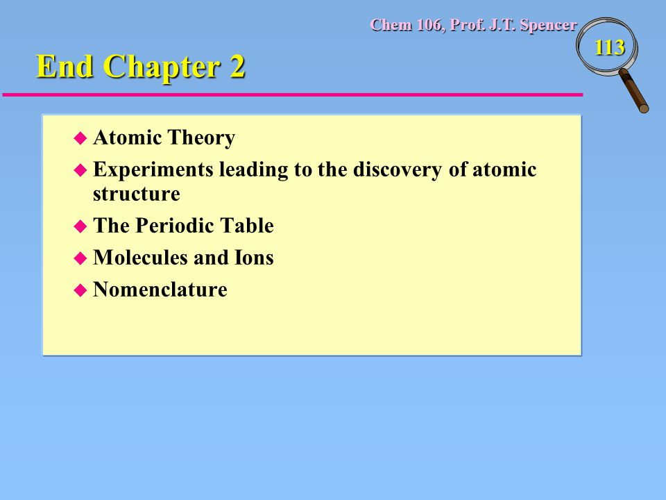 End Chapter 2 Atomic Theory