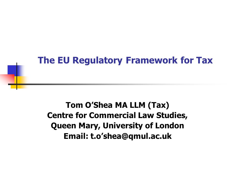 The EU Regulatory Framework for Tax