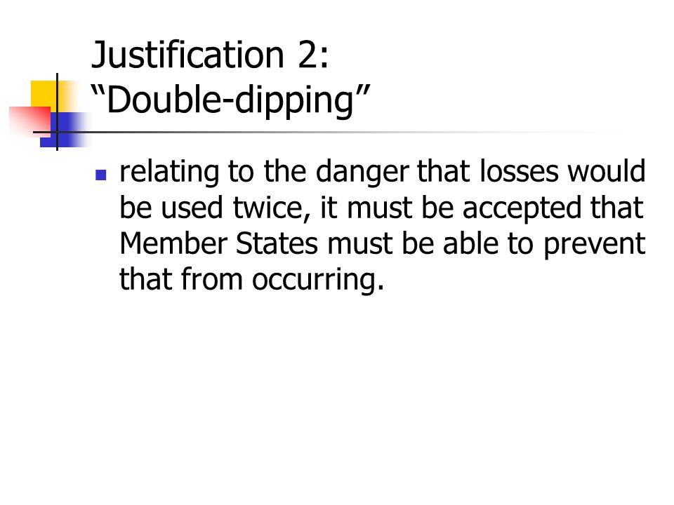 Justification 2: Double-dipping