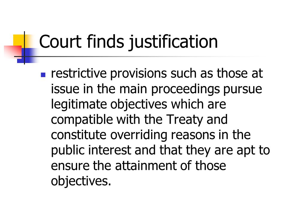 Court finds justification