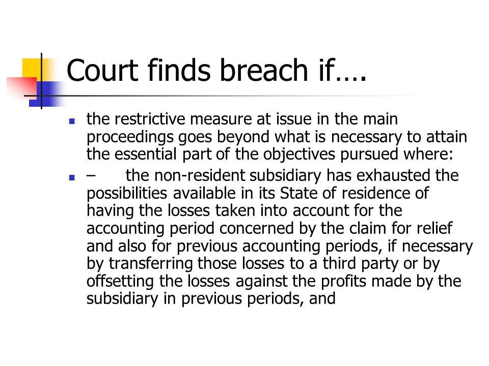 Court finds breach if….