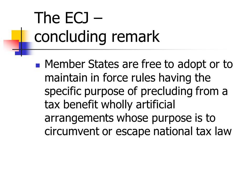 The ECJ – concluding remark
