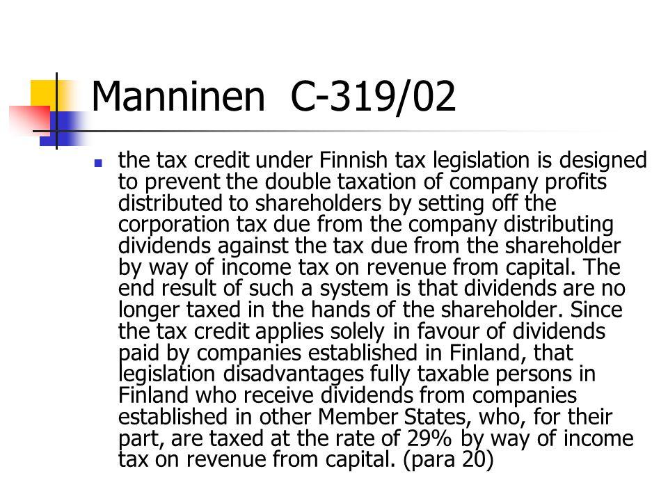 Manninen C-319/02