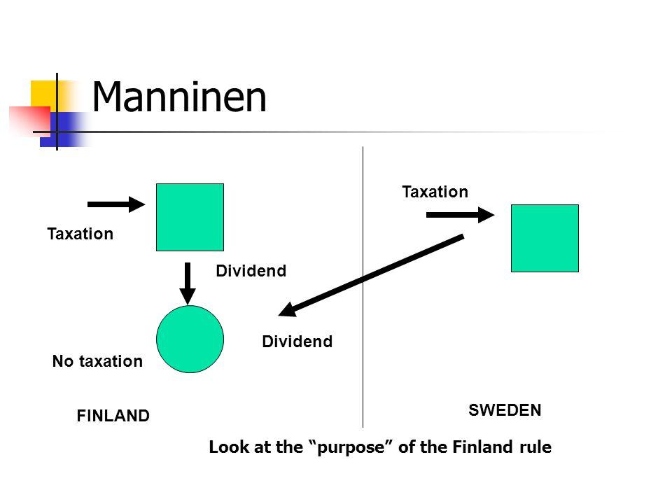 Manninen Taxation Taxation Dividend Dividend No taxation SWEDEN