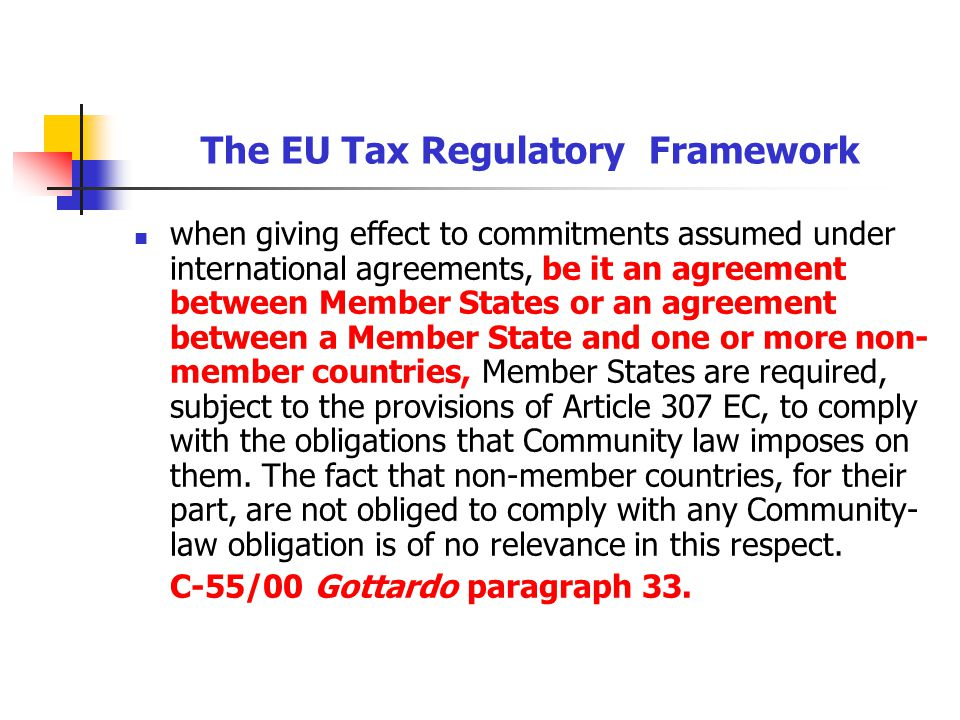 The EU Tax Regulatory Framework