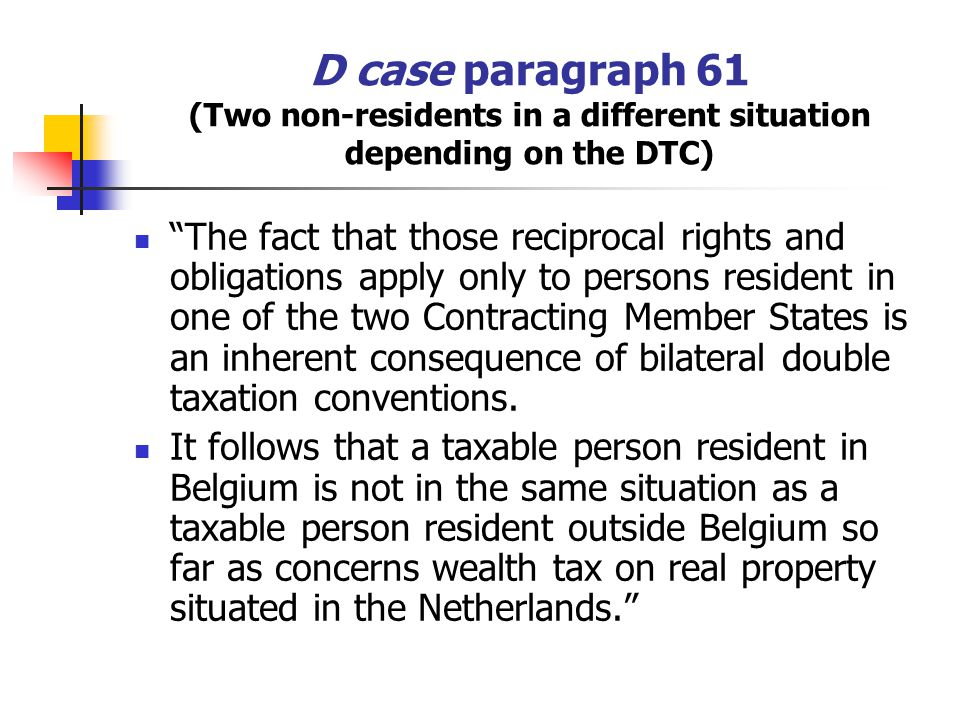 D case paragraph 61 (Two non-residents in a different situation depending on the DTC)