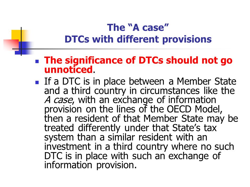 The A case DTCs with different provisions