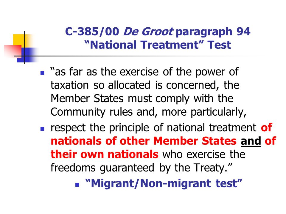 C-385/00 De Groot paragraph 94 National Treatment Test