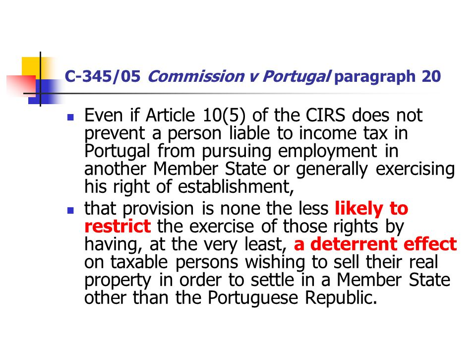 C-345/05 Commission v Portugal paragraph 20