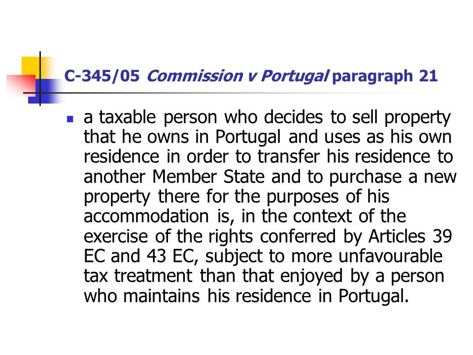 C-345/05 Commission v Portugal paragraph 21