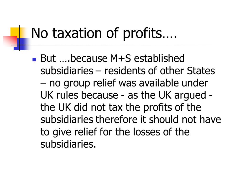 No taxation of profits….
