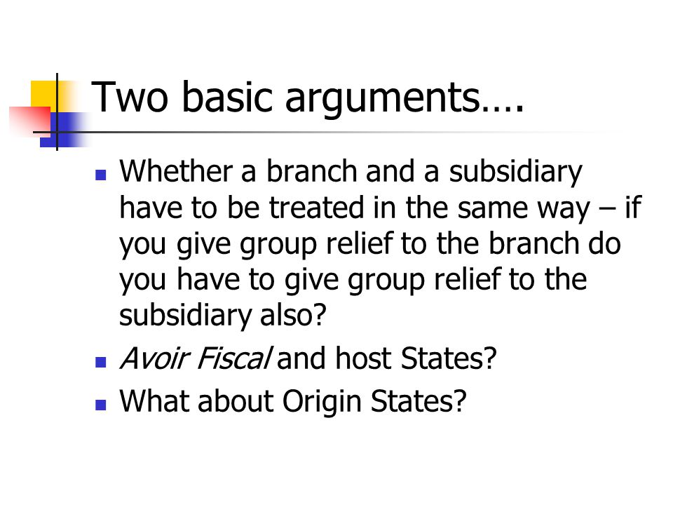 Two basic arguments….