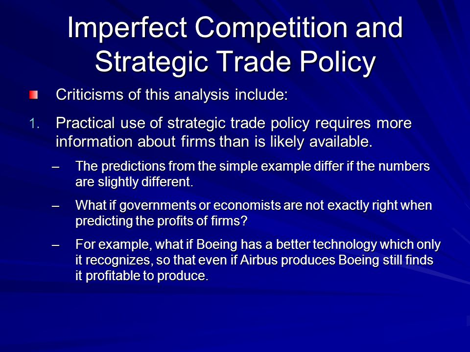Imperfect Competition and Strategic Trade Policy
