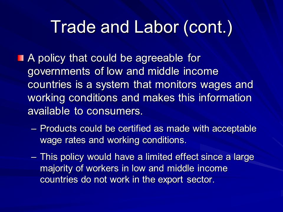 Trade and Labor (cont.)