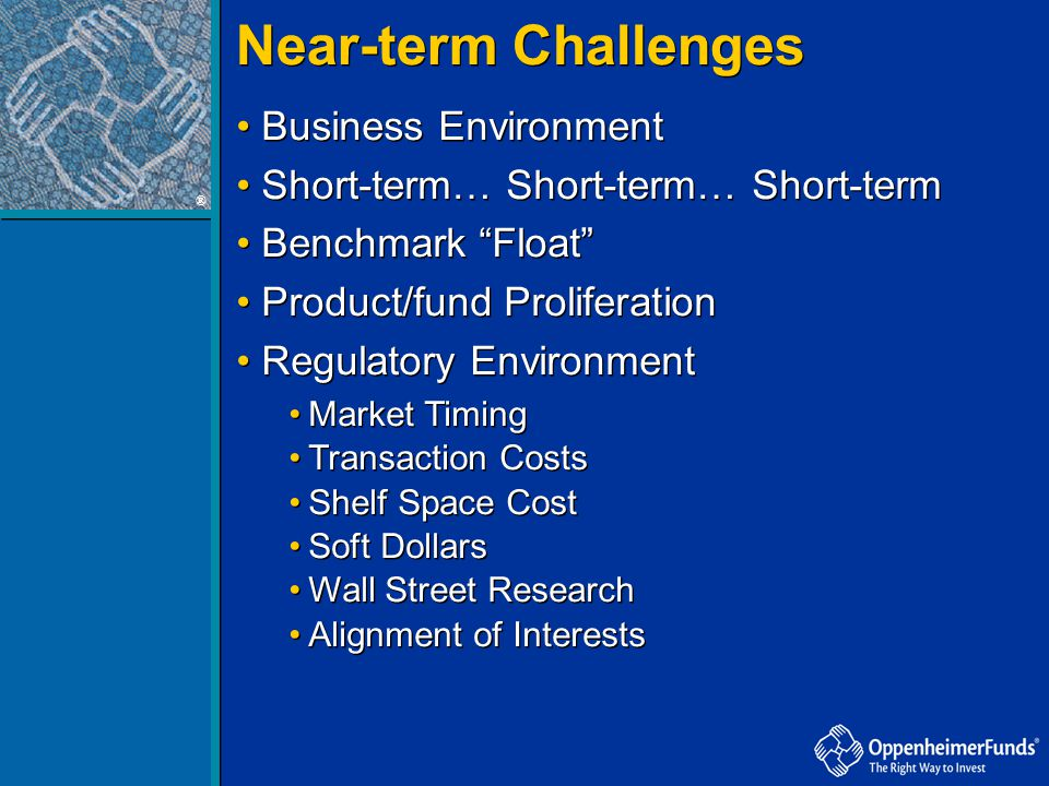 Near-term Challenges Business Environment