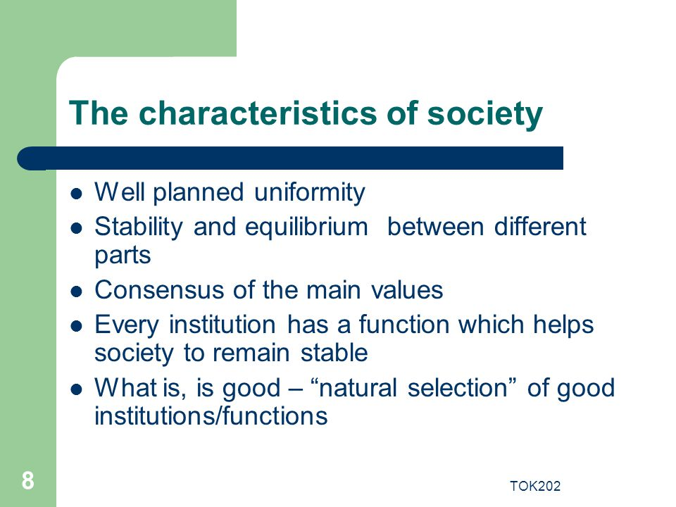 The characteristics of society