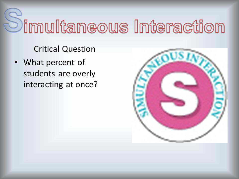 imultaneous Interaction