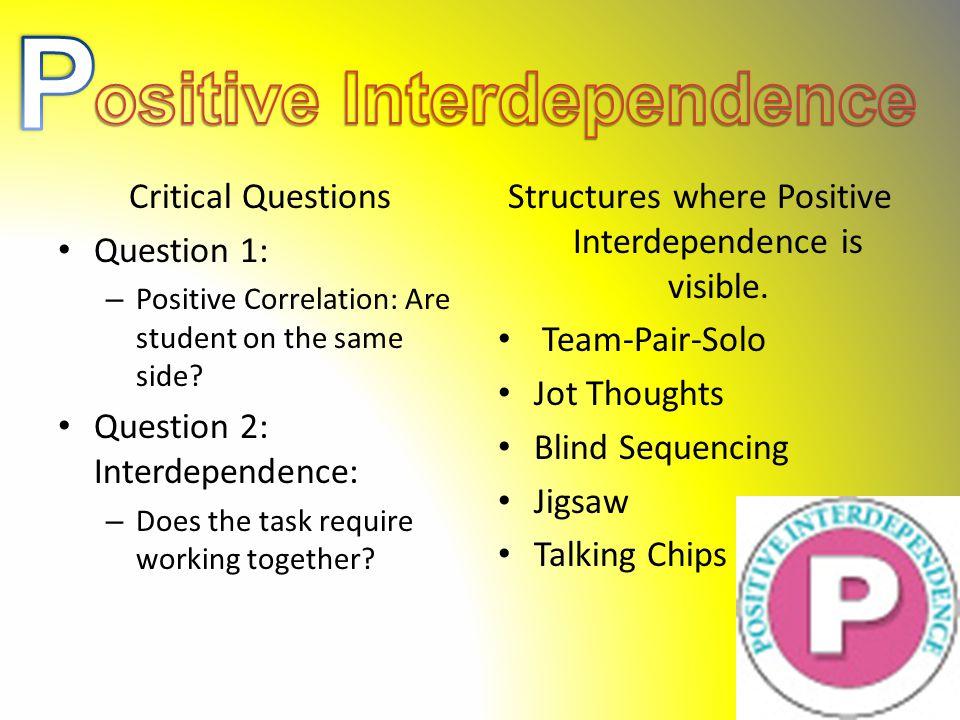 ositive Interdependence