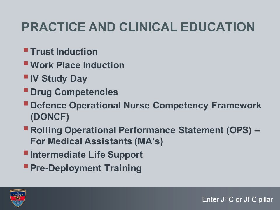 PRACTICE AND CLINICAL EDUCATION