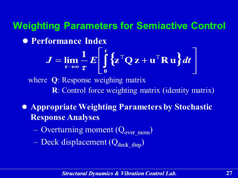 Weighting Parameters for Semiactive Control