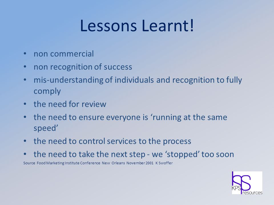 Lessons Learnt! non commercial non recognition of success