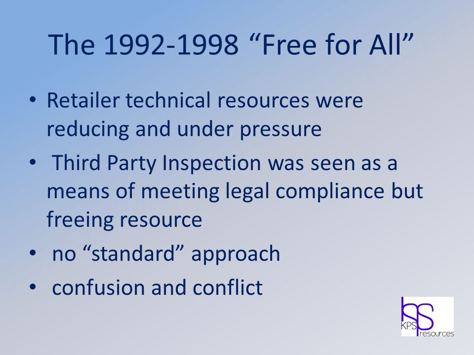 The 1992-1998 Free for All Retailer technical resources were reducing and under pressure.