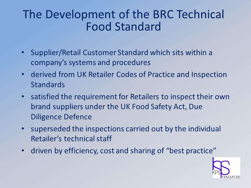 The Development of the BRC Technical Food Standard