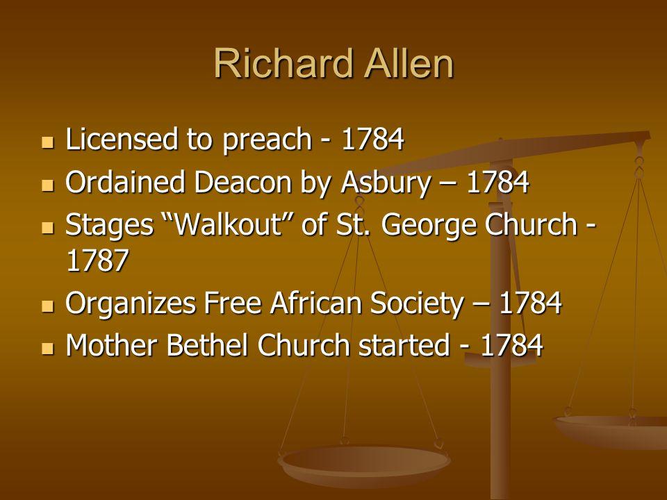 Richard Allen Licensed to preach - 1784
