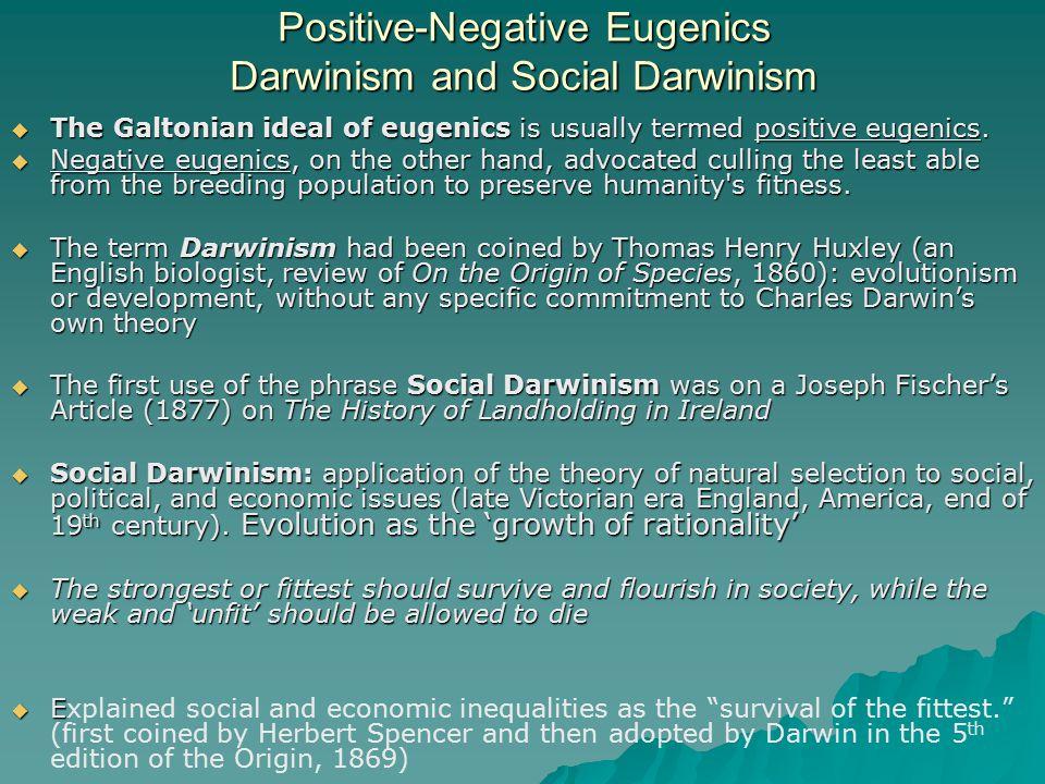 Positive-Negative Eugenics Darwinism and Social Darwinism