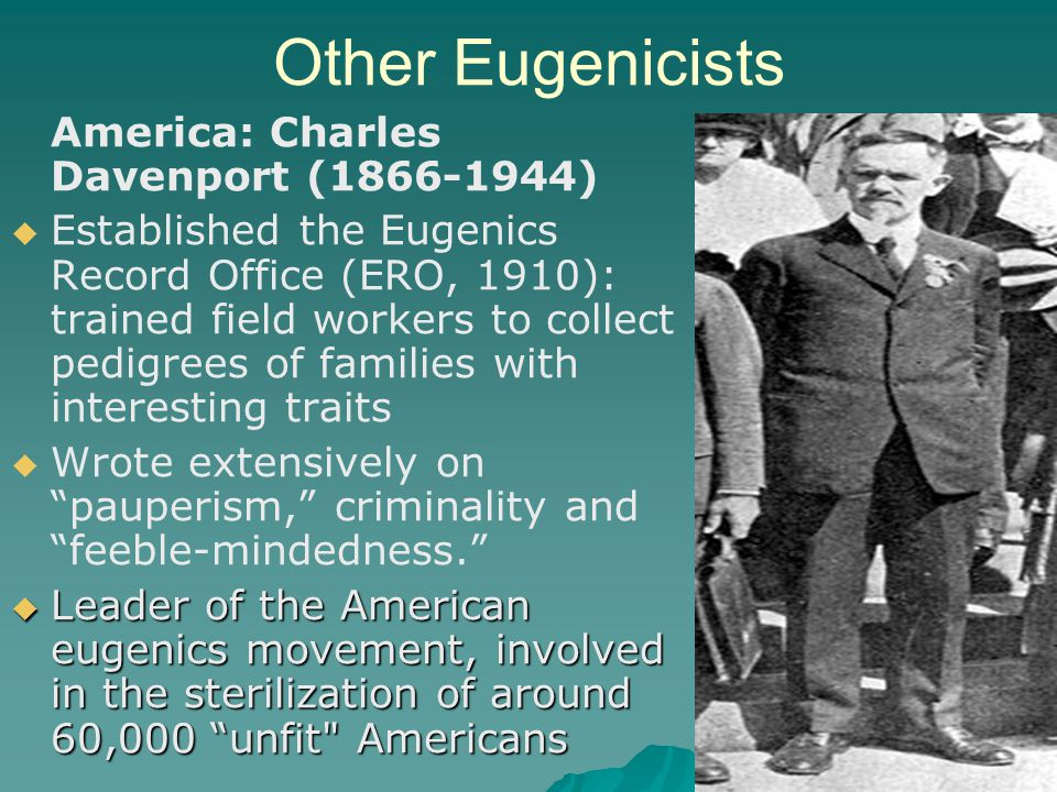 Other Eugenicists America: Charles Davenport (1866-1944)