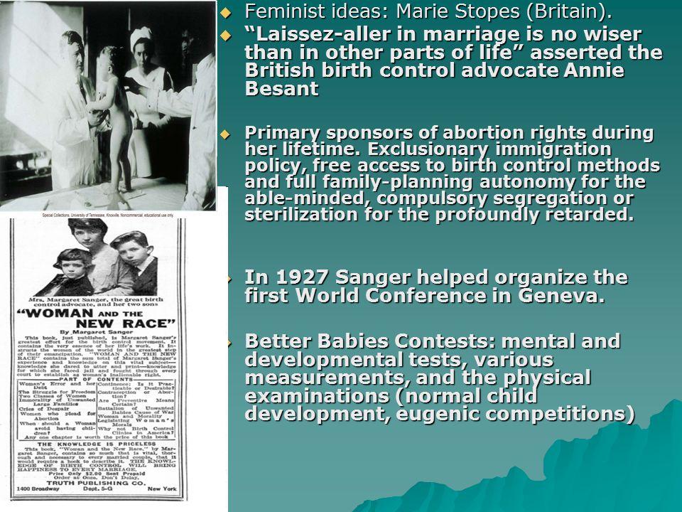 Feminist ideas: Marie Stopes (Britain).