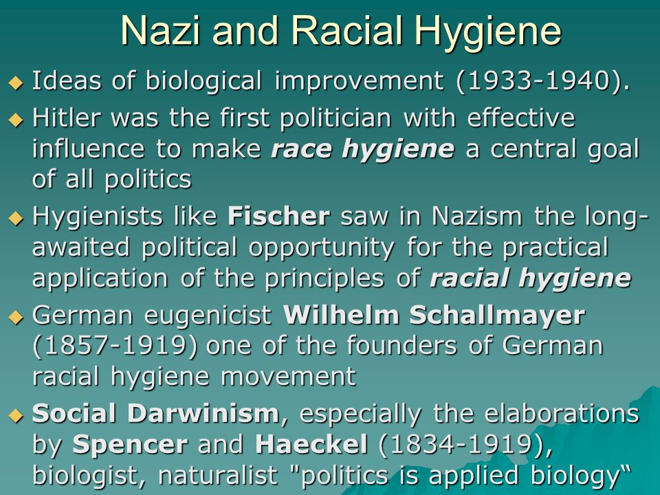 Nazi and Racial Hygiene