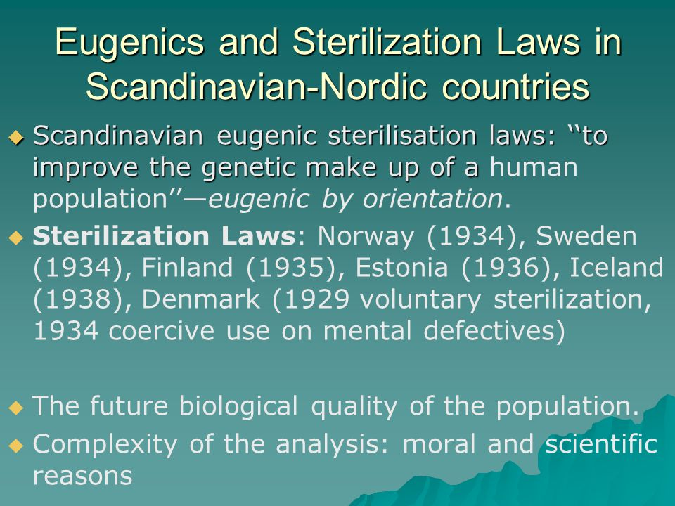 Eugenics and Sterilization Laws in Scandinavian-Nordic countries