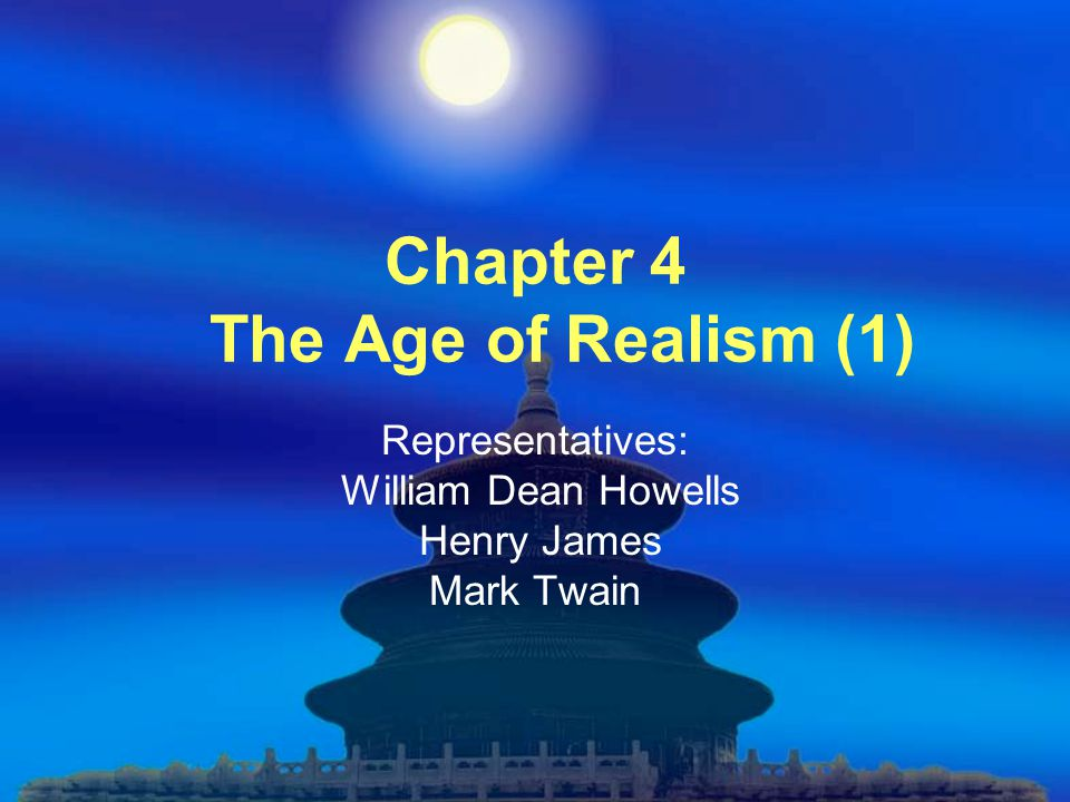 Chapter 4 The Age of Realism (1)