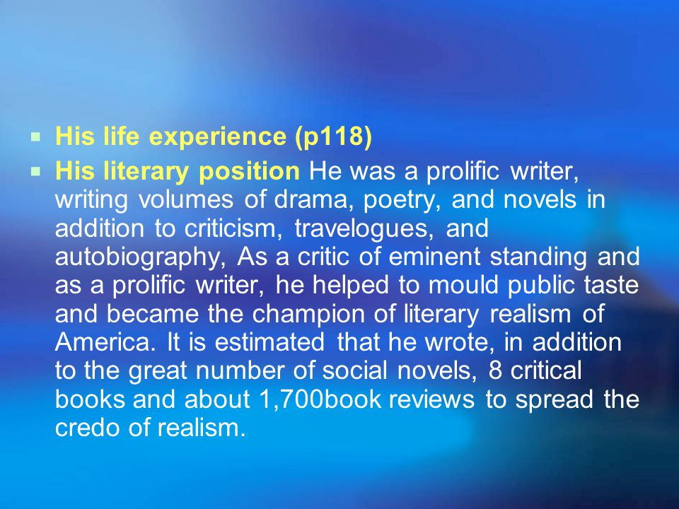 His life experience (p118)