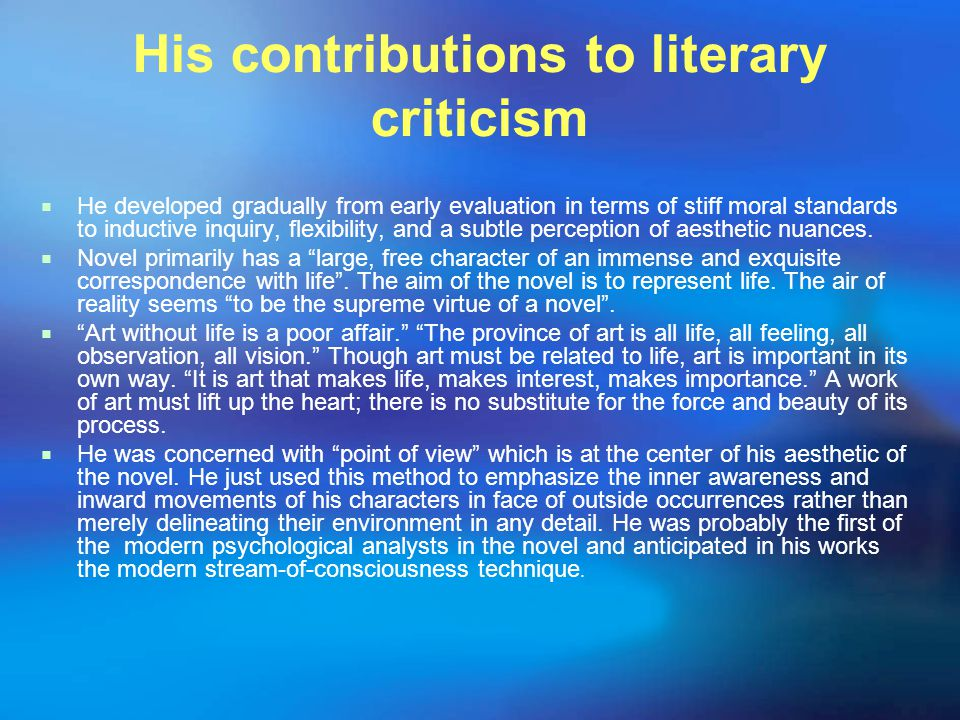 His contributions to literary criticism