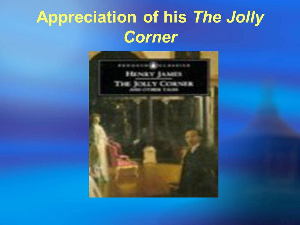 Appreciation of his The Jolly Corner