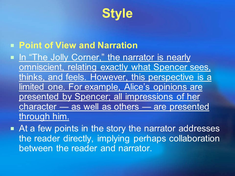 Style Point of View and Narration