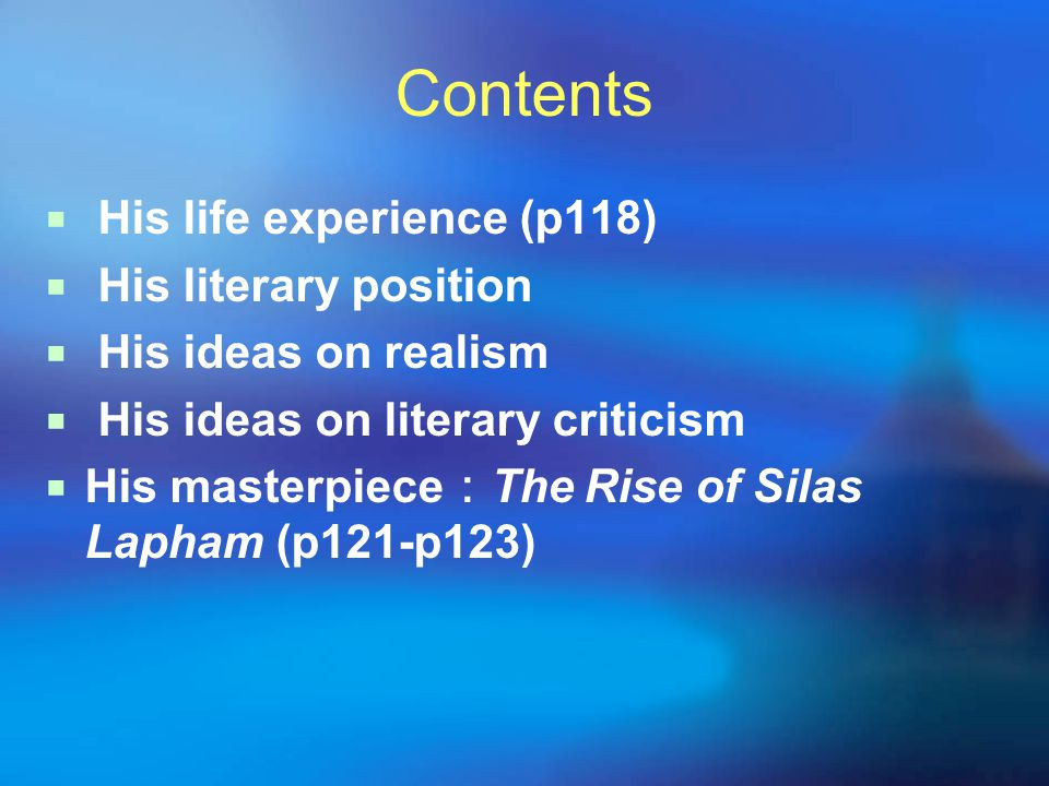 Contents His life experience (p118) His literary position