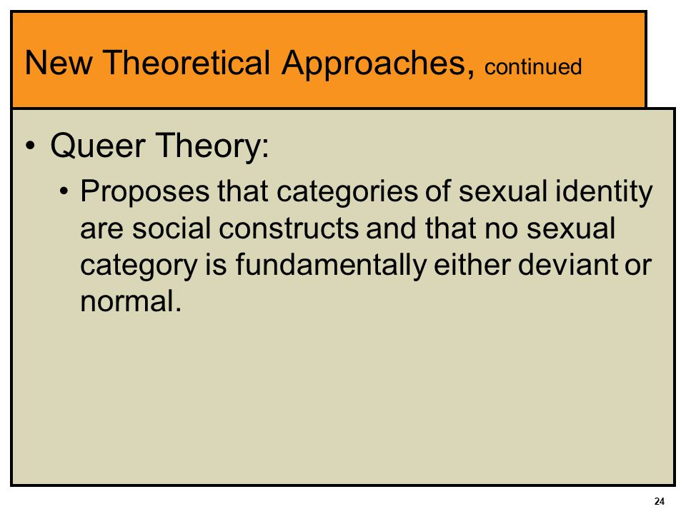 New Theoretical Approaches, continued
