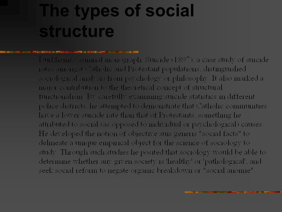 The types of social structure