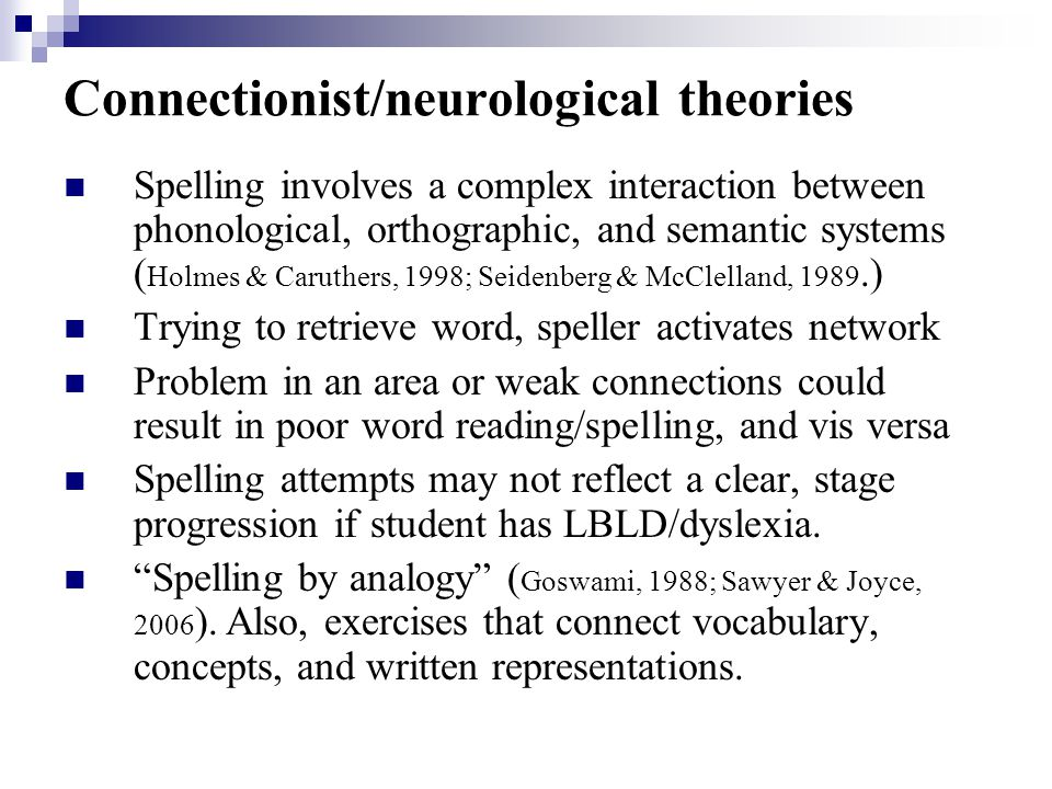Connectionist/neurological theories